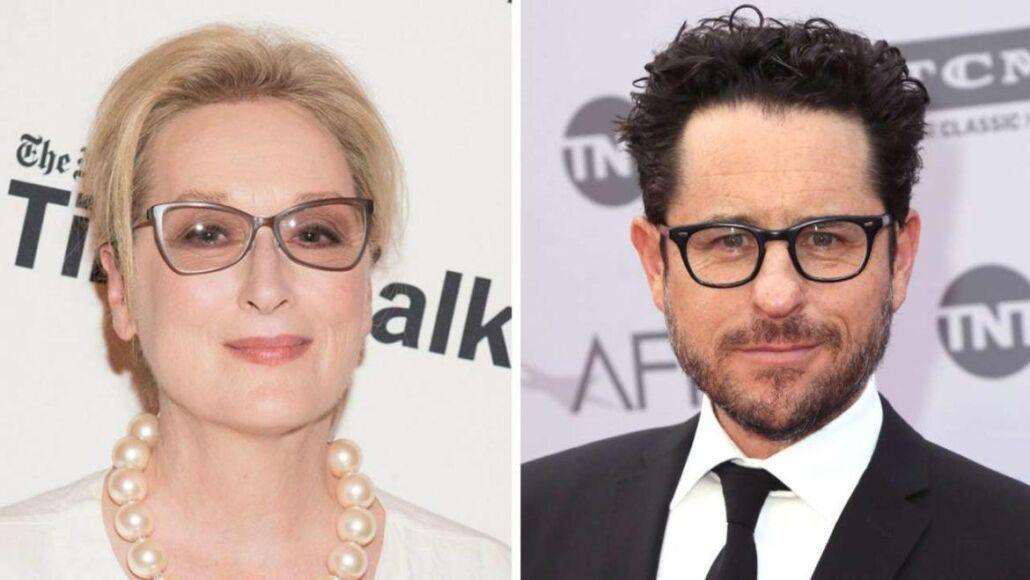 J.J. Abrams e Meryl Streep