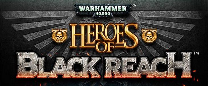 Heroes of Black Reach