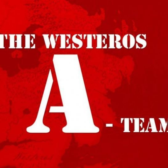 Game of Thrones a-team westeros