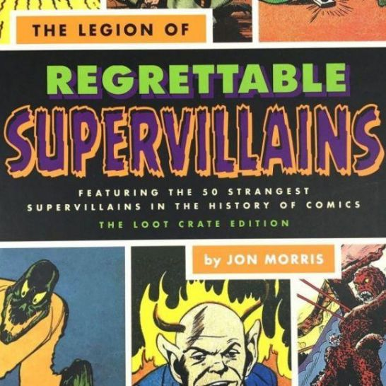 The Legion of regrettables supervillains