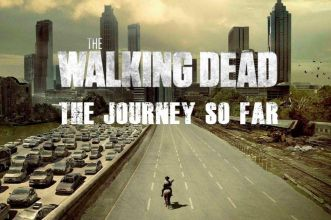 The Walking Dead - The Journey So Far