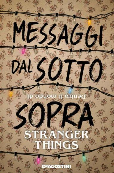 Messaggi dal Sottosopra: Dentro il mondo di Stranger Things