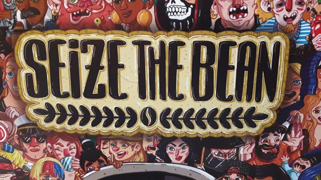 seize the bean