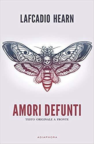 amori-defunti-lafcadio-hearn