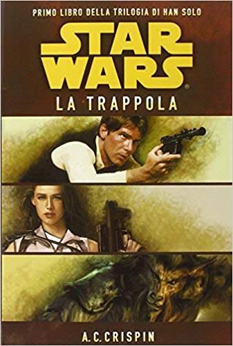 trilogia di Han Solo 1