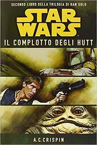 trilogia di Han Solo 2