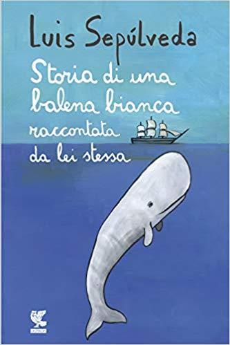 storia-di-una-balena-bianca-luis-sepulveda