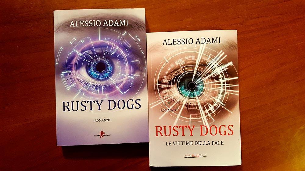 Rusty Dogs: Le Vittime della Pace
