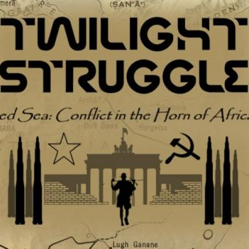 Twilight Struggle: Red Sea Conflict in the Horn of Africa