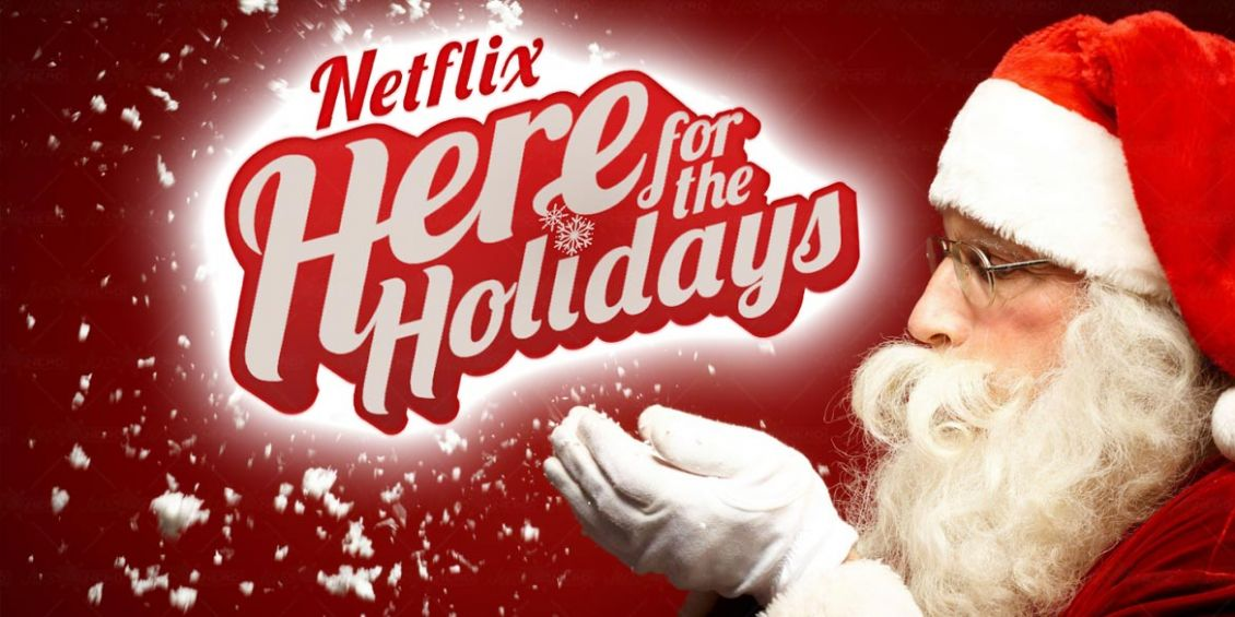 netflix here for holidays