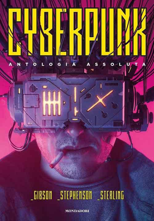 cyberpunk antologia assoluta mondadori