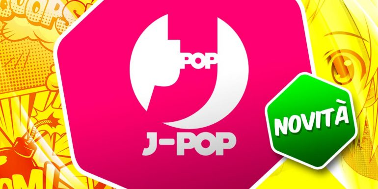 j pop manga novità